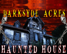 DarkSyde Acres Haunted House 2013