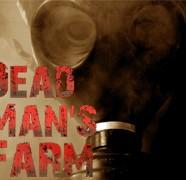 Dead Man's Farm 2013