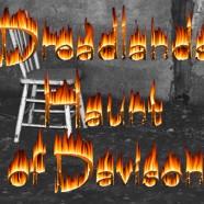 Dreadlands Haunt of Davison 2013